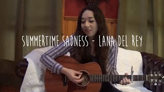 Lana Del Rey - Summertime Sadness (Live Acoustic Cover by Mindy Braasch)