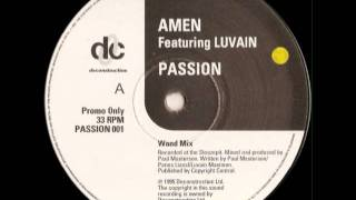 AMEN FT LUVAIN - PASSION (WAND MIX)