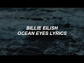 Ocean Eyes  Billie Eilish Lyrics