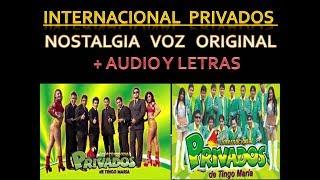 Internacional Privados - Nostalgia Original