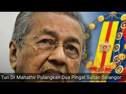 Tun Dr Mahathir Pulangkan Dua Pingat Kebesaran Selangor
