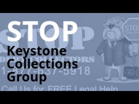 Keystone Collections Group Calling Debt Abuse Harassment Lawyer