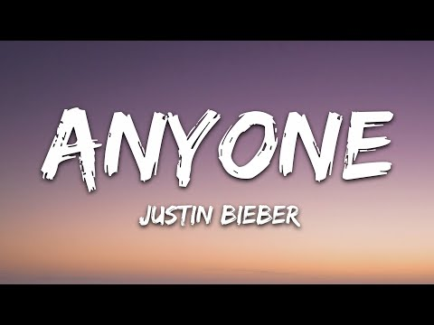 Justin Bieber - Anyone (Lyrics)