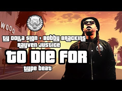 Ty Dolla $ign x Bobby Brackins x Rayven Justice Type Beat - To Die For | Prod. By N-Geezy