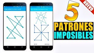 5 Patrones de Bloqueo IMPOSIBLES Para Android 2018!