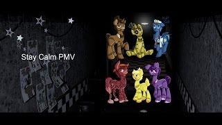 Stay Calm PMV