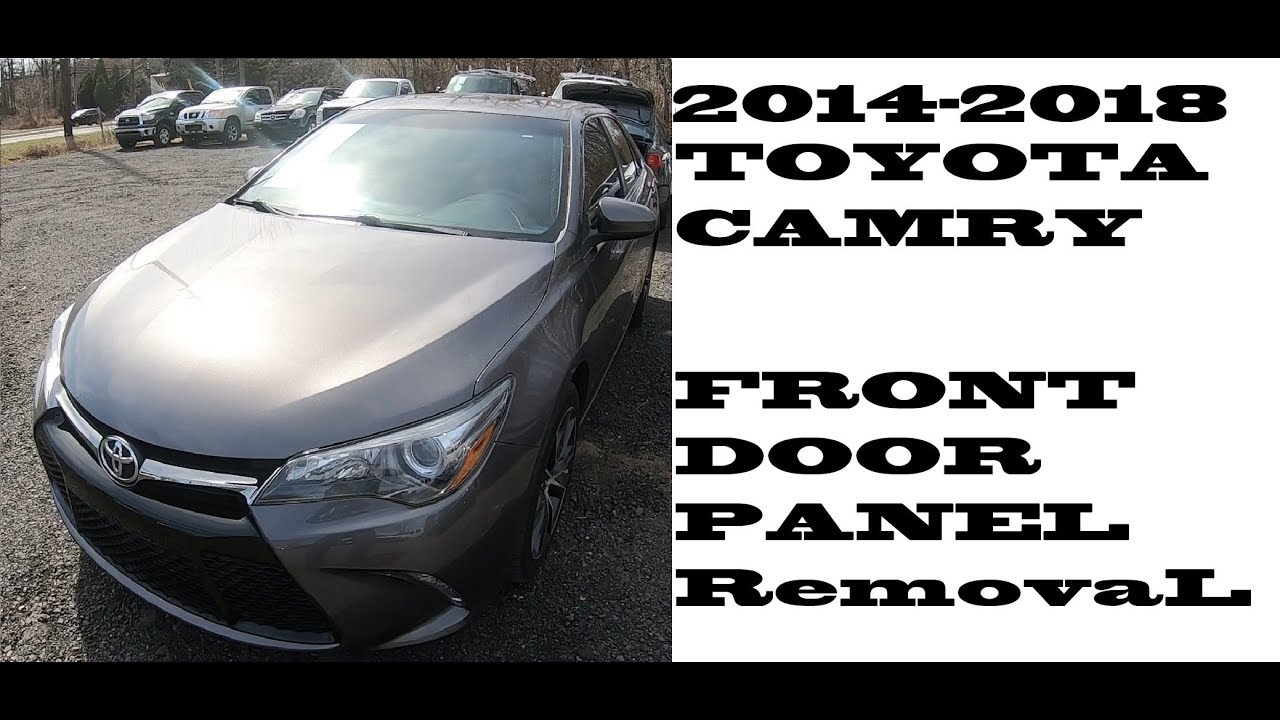 How To Remove Take Off Door Panel Toyota Camry 2014 2018 Youtube