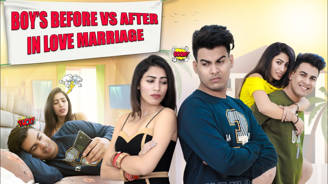 Boys BEFORE VS AFTER in Love Marriage  | Aniket Beniwal