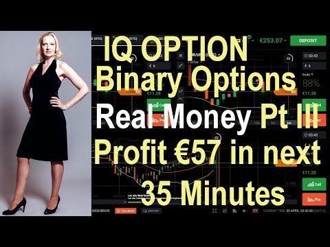 IQ Option Real Money: Part 3 - Profit next €57 in 35 minutes