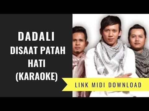 Dadali - Disaat Pata Hati (Karaoke/Midi Download)