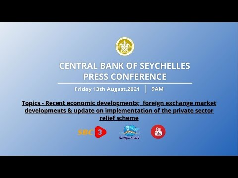 SBC   LIVE - PRESS CONFERENCE - CENTRAL BANK OF SEYCHELLES (CBS) - 13.08.2021