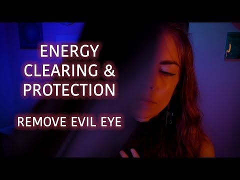 Energy Cleansing, Reject Evil Eye, Cord Cutting, Reiki ASMR