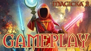 MAGICKA 2 Gameplay PC Maxed Out 1080p60fps