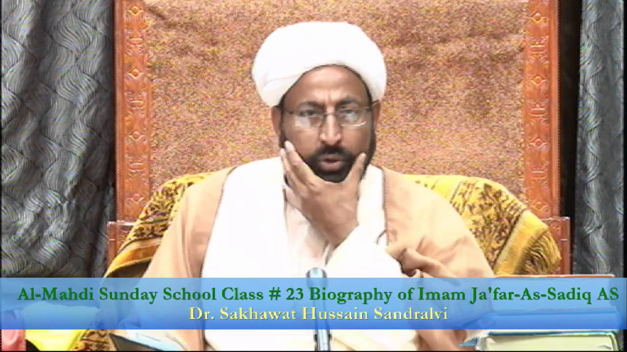 Non Muslim Perspective On The Revolution Of Imam Hussain: Al-Mahdi Sunday School Class # 23 (Biography Of Imam Jafar