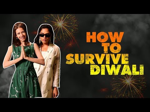 How To Survive Diwali Ft. Kalki Koechlin & Richa Chadha | SpotboyE