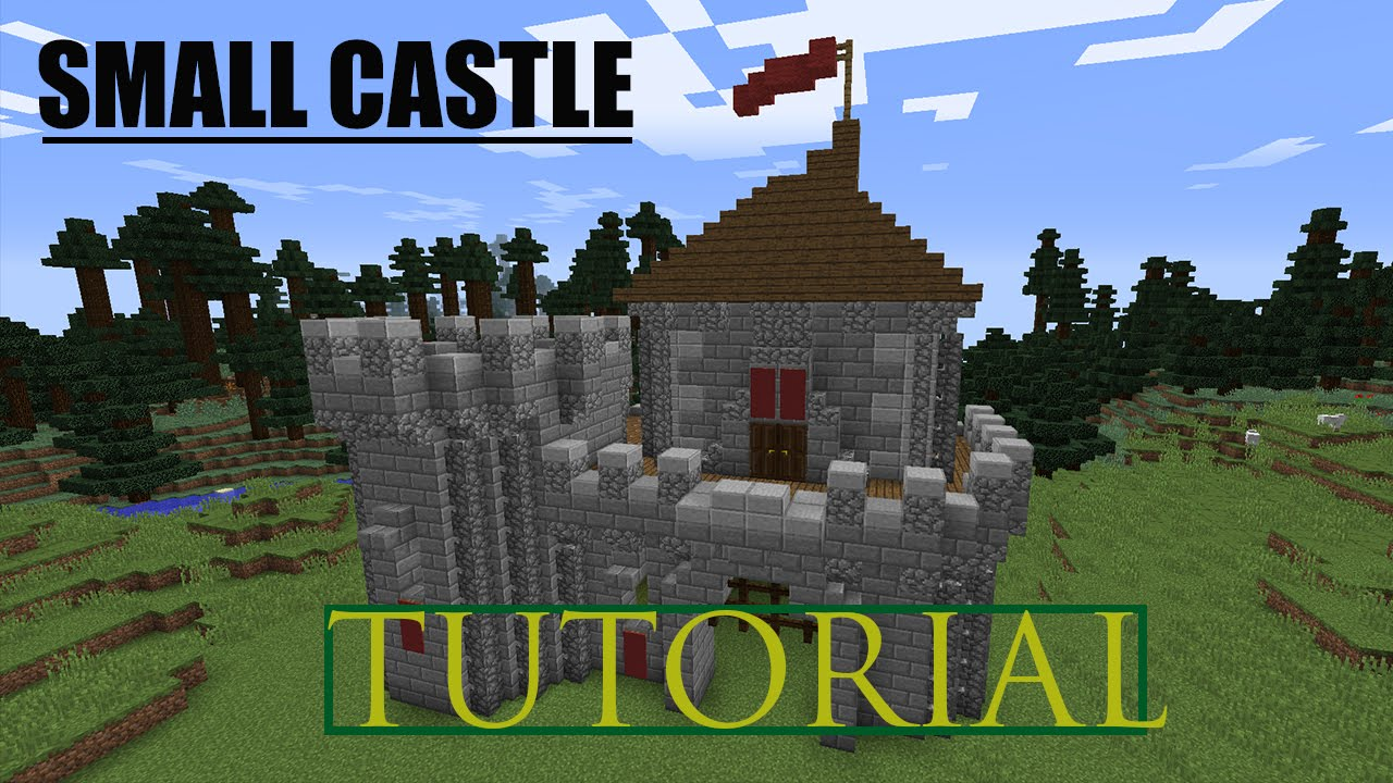 Minecraft How To Build A Small Castle Tutorial 1 Youtube