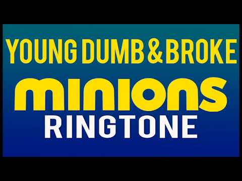 Latest iPhone Ringtone - Young Dumb and Broke Minions Remix Ringtone - Khalid