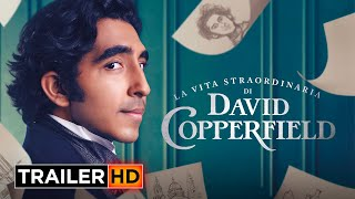 La vita straordinaria di David Copperfield | Trailer Ufficiale Italiano HD
