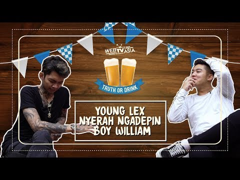 Young Lex Nyerah Ngadepin Boy William! | #TruthOrDrink Eps 9