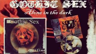 Gothic sex: Alone in the dark (Gothic/doom metal from Spain 1999)