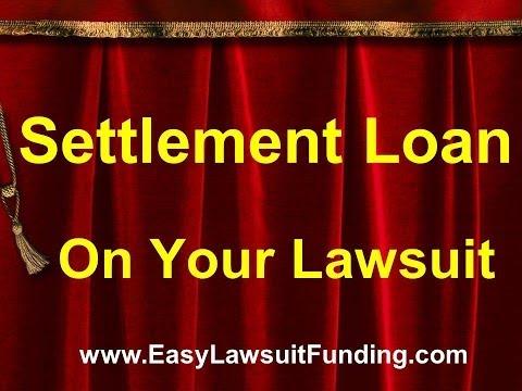 Settlement Loans - Legal Funding - Pre Settlement Funding
