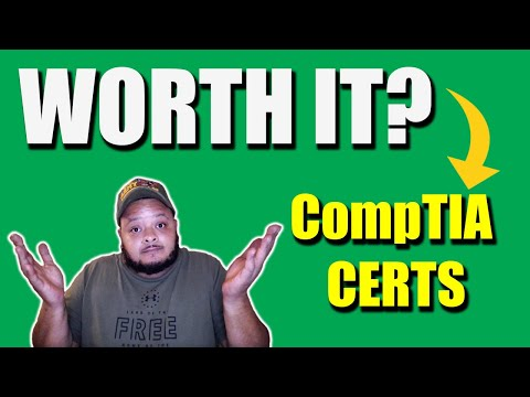 Are CompTIA Certifications Worth Getting?