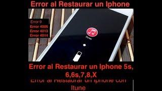 Error al restaurar  mi iphone 5s,6,6s,7,8,X me da error 9, 4005, 4013, 4014 Restaurar