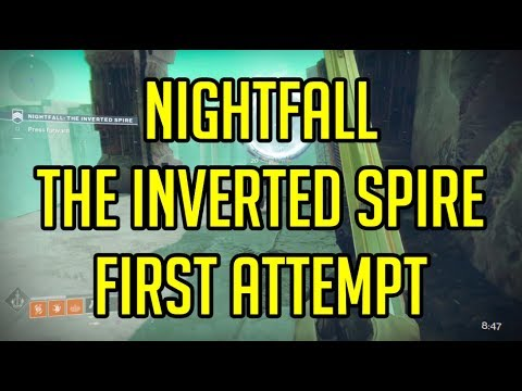 Destiny 2 Nightfall: The Inverted Spire First Attempt + The Sunshot Exotic Weapon
