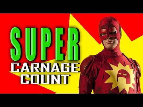 Super (2010) Carnage Count