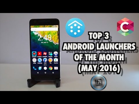 Top 3 Android Launchers of the Month (May 2016)