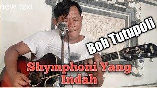 Symphony Yang Indah - Bob Tutupoly [ Lyric ] Cover By Agus Langgeng