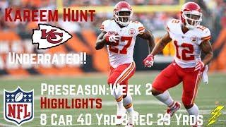 Kareem Hunt Preseason Week 2 Highlights Underrated! | 8/19/2017