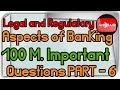 JAIIB Legal and Regulatory Aspects of Banking Important Concepts with Questions Part 6