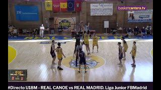 #Directo U18M - REAL CANOE vs REAL MADRID. Liga Junior FBMadrid #BasketCantera.TV