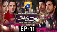 Hiddat - Episode 11 Full HD - Har Pal Geo