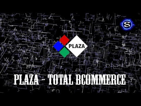Plaza Review. Total bCommerce on Blockchain 🛒