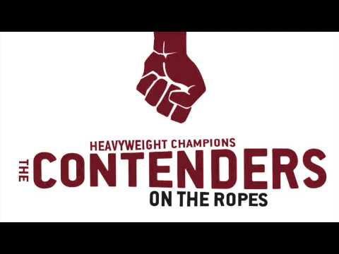 The Contenders - On the ropes