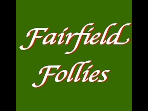 Fairfield Follies | Indiegogo