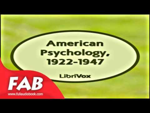 American Psychology, 1922 1947 Full Audiobook by VARIOUS by Psychology Fiction