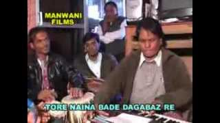 TORE NAINA BADE DAGABAZ RE, BUNDELI SONGS DAGABAZ RE, MANWANI FILMS