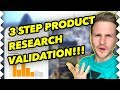 3 STEP PRODUCT RESEARCH VALIDATION TECHNIQUE