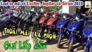 Hàng Loạt Xe Mới #Exciter2019, #Sirius2019, #Jupiter2019 ▶️ Yamaha Xe Của Giới Trẻ 🔴 TOP 5 ĐAM MÊ