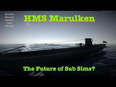 NEW VIDEO - HMS Marulken - New Submarine Simulation