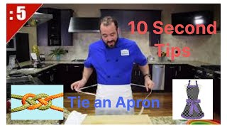 10 Sec. Tips - Best way to tie your Apron