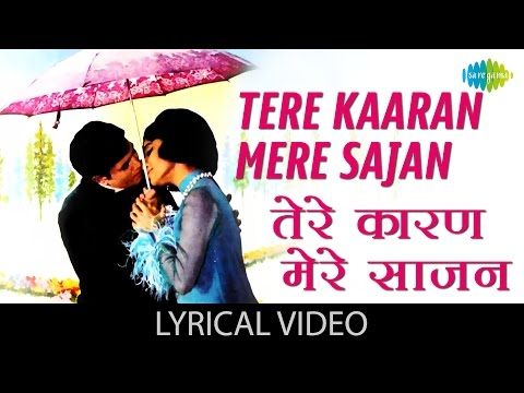 Tere Karan Mere with lyrics | तेरे कारण मेरे गाने के बोल |Aan Milo Sajna| Rajesh Khanna/Asha Parekh