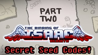 The Binding of Isaac: Afterbirth - Secret Seed Codes (Part 2)