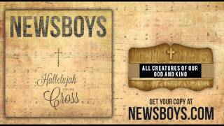 Newsboys - All Creatures