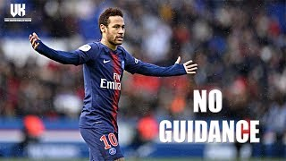Neymar Jr. ● Chris Brown - No Guidance ft. Drake ● Skills, Assists & Goals 2019 | HD