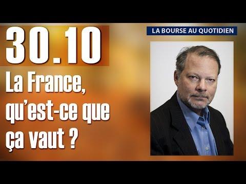 La Bourse au Quotidien - La France, qu'est-ce que ça vaut ? Philippe Béchade