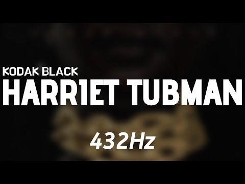 Kodak Black – Harriet Tubman (432Hz)
